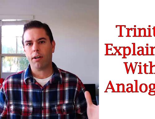 The Trinity Of God Explained Via Analogies
